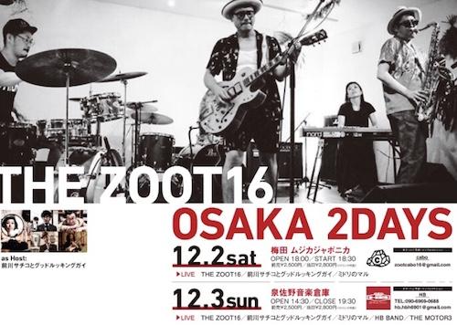 THE ZOOT16 OSAKA 2DAYS