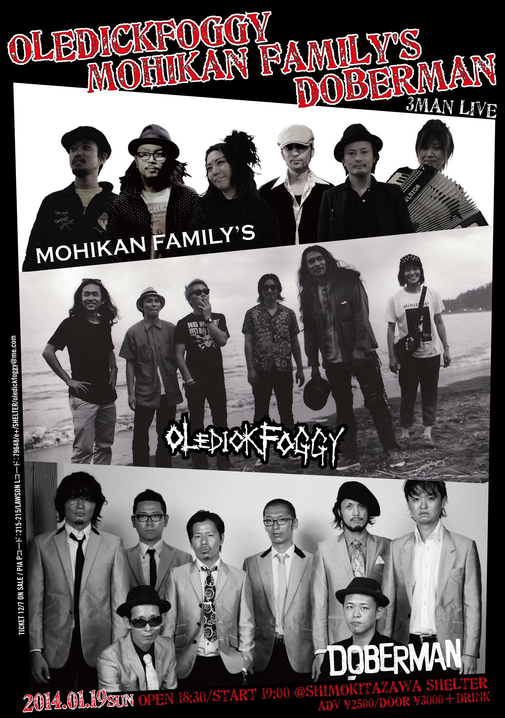 OLEDICKFOGGY×DOBERMAN×MOHIKAN FAMILY'S 3MAN LIVE