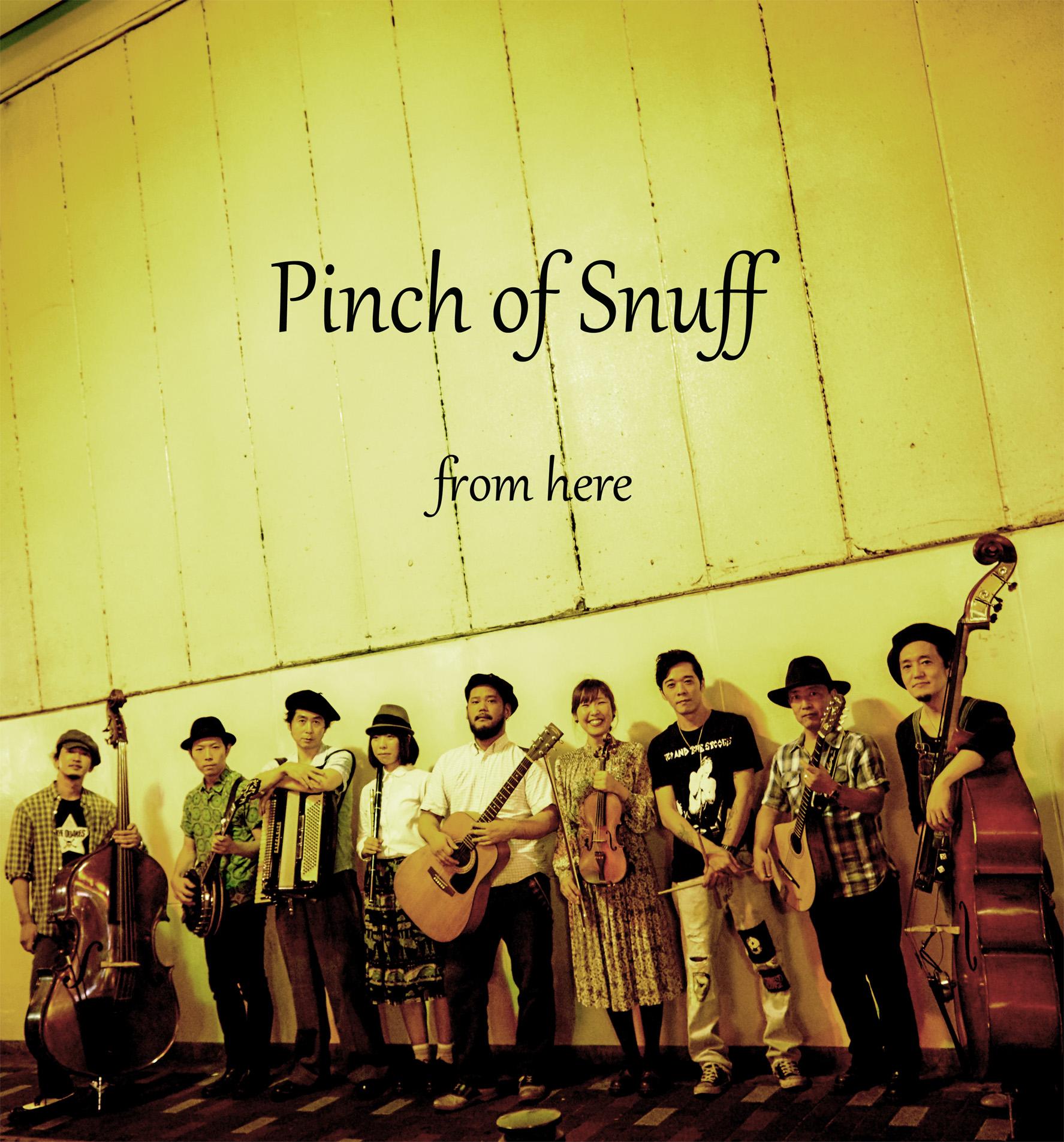 PINCH OF SNUFF/ピンチ・オブ・スナッフ