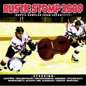 V.A RUSTIC STOMP 2009(ラスティック・ストンフ゜・2009)