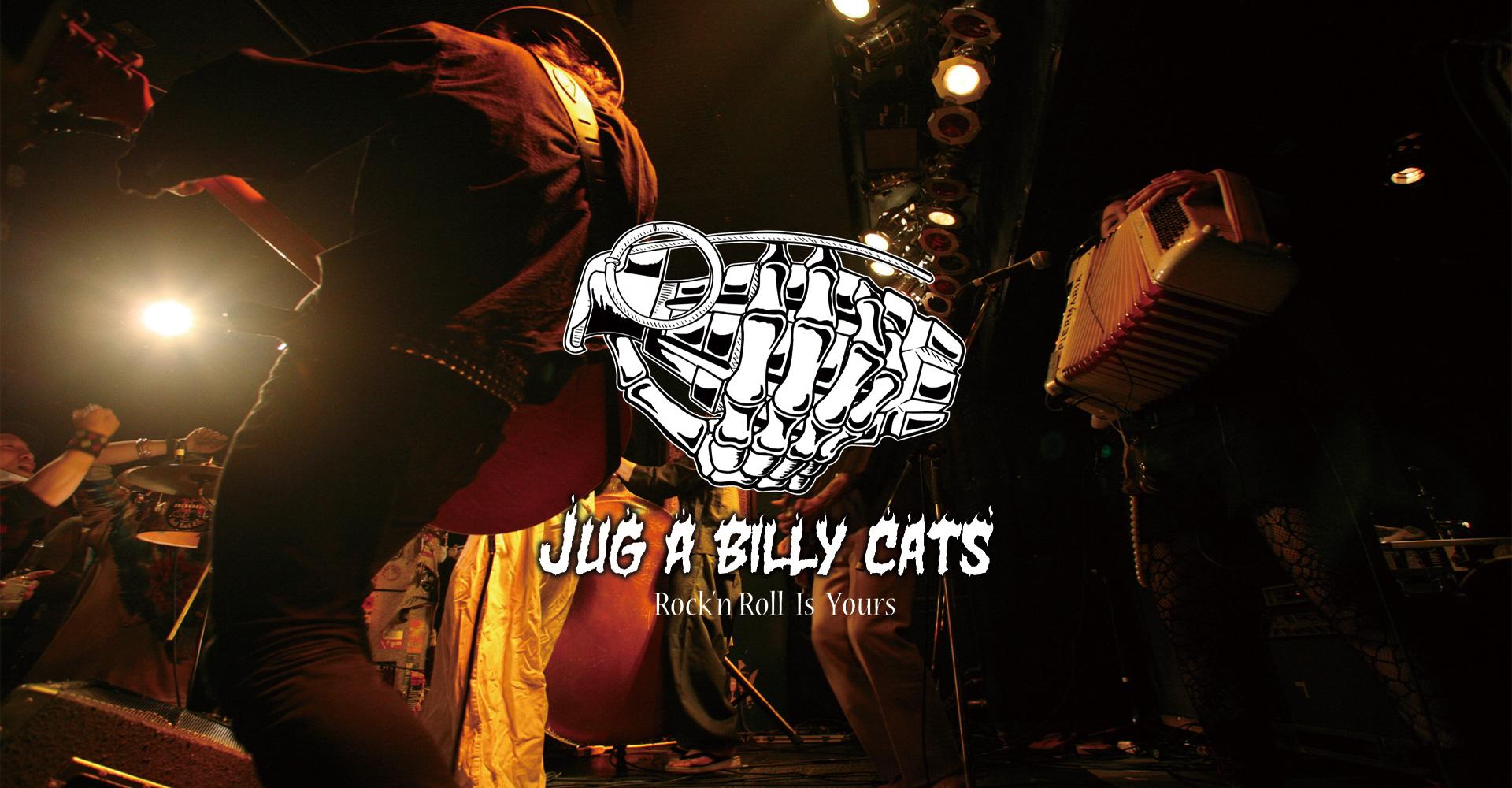 JUG A BILLY CATS/ジャガビリーキャッツ